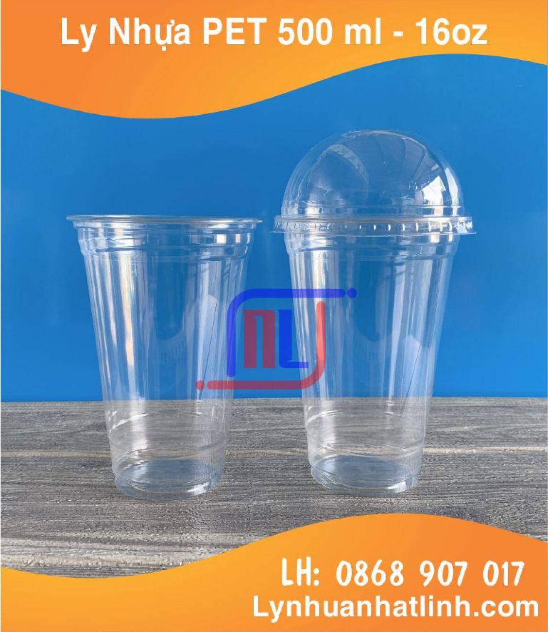 Ly Nhựa PET 500ml ( 16oz 470 ml ~ 500 ml )